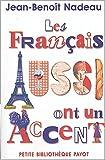 echange, troc Jean-Benoît Nadeau - Les Français aussi ont un accent