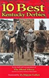 img - for Ten Best Kentucky Derbies book / textbook / text book