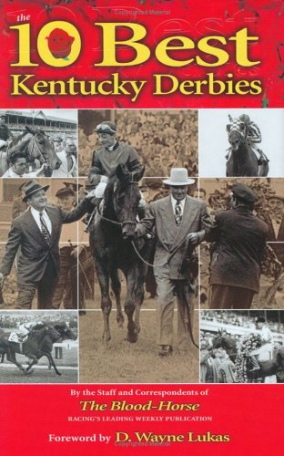 Ten Best Kentucky Derbies