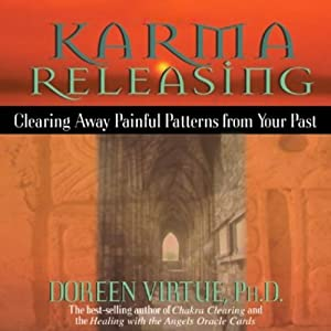 Karma Releasing | [Doreen Virtue]