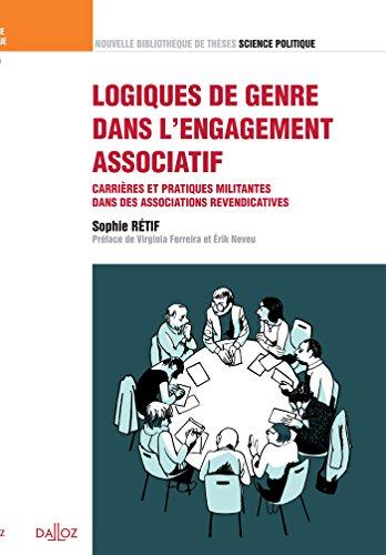 Logiques de genre dans l'engagement associatif. Vol. 24. Carrières et pratiques militantes...