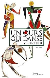 Un ours qui danse, Jolit, Vincent