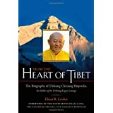 From the Heart of Tibet: The Biography of Drikung Chetsang Rinpoche, the Holder of the Drikung Kagyu Lineage ~ Elmar Gruber