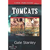 Tomcats [Lyon's Theorem of Seduction: Captain Jack's Wet Dream] (Siren Publishing Classic Manlove) ~ Gale Stanley