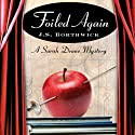 Foiled Again: Sarah Deane & Alex McKenzie, Book 13 Audiobook by J. S. Borthwick Narrated by Chris Thurmond