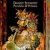 echange, troc Danny Schmidt - Parables & Primes