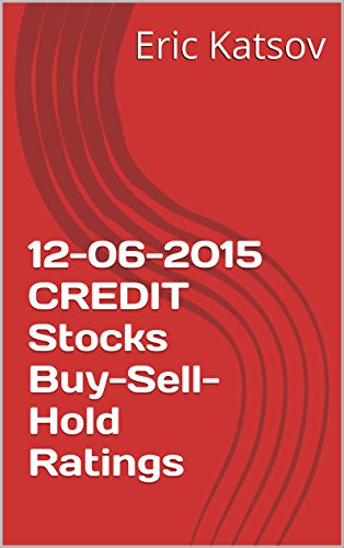 12-06-2015-credit-stocks-buy-sell-hold-ratings-buy-sell-hold-stocks-iphone-app-english-edition