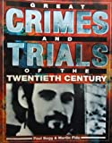 img - for Great Crimes And Trials of the Twentieth Century book / textbook / text book