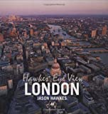 Hawkes' Eye View: London (0749552271) by Hawkes, Jason