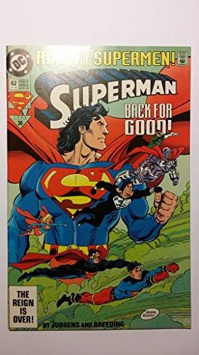 Superman #82 : Back for Good (Reign of the Supermen - DC Comics)