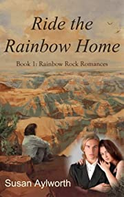 Ride the Rainbow Home (Rainbow Rock Romances Book 1)