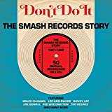 Don'T Do It-the Smash Records Story