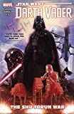img - for Star Wars: Darth Vader Vol. 3: The Shu-Torun War (Star Wars (Marvel)) book / textbook / text book