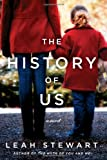 9781451672626: The History of Us: A Novel