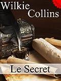 Le Secret (Annot�) (French Edition)