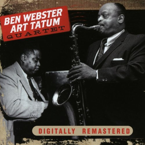 Ben Webster-Art Tatum Quartet by Ben Webster &amp; Art Tatum