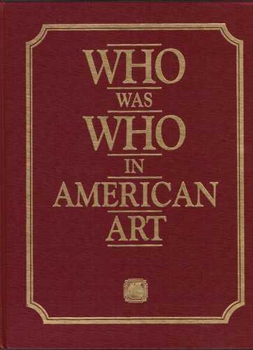 Who Was Who in American Art