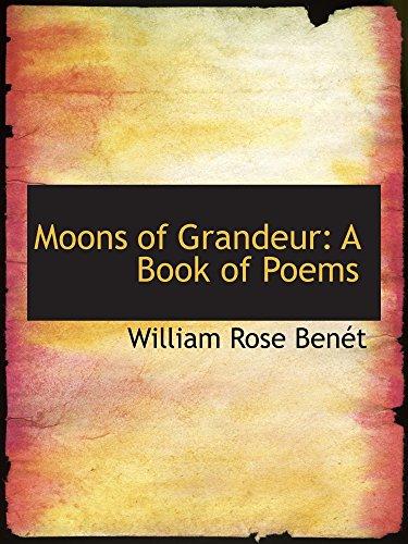 Moons of Grandeur: A Book of Poems