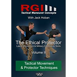 RGI Combatives - Volume II: Tactical Movement & Protector Techniques