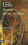 Diarios De Las Estrellas / Star Diaries: 794 (Biblioteca De Autor / Author Library)