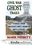 Civil War Ghost Trails: Stories from America
