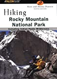 img - for Hiking Rocky Mountain National Park, 9th (Regional Hiking Series) by Donna Dannen (2002-08-01) book / textbook / text book
