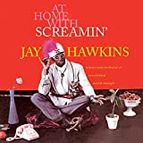 At Home With Screamin' Jay Hawkins