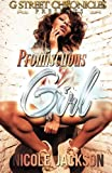 img - for Promiscuous Girl (G Street Chronicles) book / textbook / text book