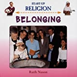img - for Belonging (Start-Up Religion) book / textbook / text book
