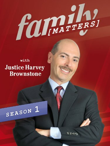 Family Matters with Justice Harvey Brownstone Season 1, Ep. 8