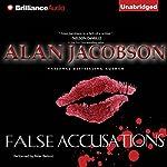 False Accusations | Alan Jacobson