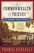 A Commonwealth of Thieves: The Improbable Birth of Australia by Thomas Keneally cover image