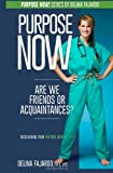 Are we Friends or Acquaintances?: Discovering Your Purpose with People! (Purpose Now) (Volume 3)