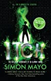 Simon Mayo Itch: The Explosive Adventures of an Element Hunter