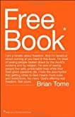 Free Book: I am a fanatic about freedom. And I'm fanatical about coming at you hard in this book. I'm tired of seeing people beaten down by the world's ... lives while their God-given passion dies