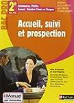 Accueil, suivi et prospection 2e Bac...
