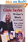 Writer's Block Is A Crock! Write A Bo...