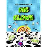 """Die Elowsvon """"Sue Mandewirth"""""""