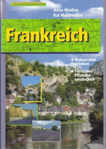 Natur-Reiseführer. Frankreich.