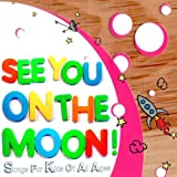 See You On The Moon!