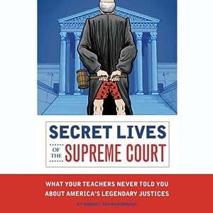 Secret Lives of the Supreme Court Audiobook