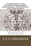 img - for Clairvoyance: The System of Philosophy Concerning The Divinity of Clairvoyance book / textbook / text book