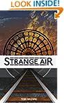 Strange Air (a bone-chilling Victoria...