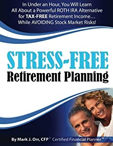 Stress-Free Retirement Planning by CreateSpace Independent Publishing Platform