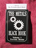 img - for The Metals Black Book: Ferrous Metals (Metals Data Book Series) book / textbook / text book