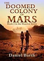 The Doomed Colony of Mars (The Maurice Series)