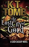 img - for The Lost City of Gold book / textbook / text book