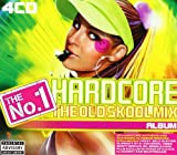 Various Artists No. 1 Hardcore Album, The - The Old Skool Mix
