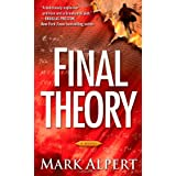 Final Theory: A Novelby Mark Alpert