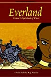 Everland: Volume I: Opal's Book of Winter